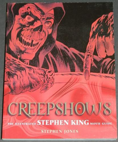 Creepshows Stephen King Movie Guidesoft cover 2002Cover - some illustraions