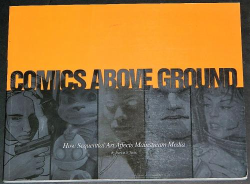 Comics Above Ground2004 soft cover16pgs art/interview on film concepts