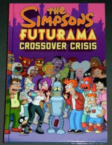 The Simpsons Futurama Crossover Crisis2010 hard coverAbrams Comics Arts1 illustration