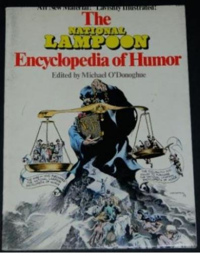 National Lampoon Encyclopedia of Humor1973 soft coverCover, illustration