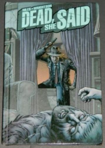 Dead She Said2008 IDWhard cover