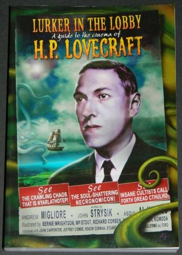 Lurker in the Lobby H.P. Lovecraft2006 - soft coverInterview and Innsmouth images