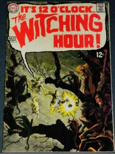 "The Witching Hour #37/69 ""And In A Far Off Land"""