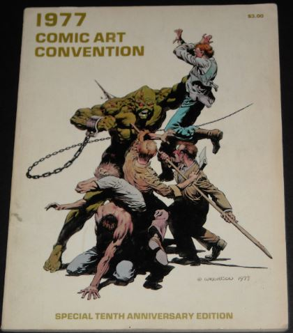 1977 Comic Art Convention - Cover, 6pg. Bernie article
