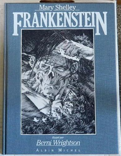 Frankenstein - Limited Edition Cloth Hardcover w/ slipcase also Signed & Numbered PrintFrance