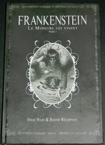 Frankenstein - Le Monstre Est VivantSoliel 2014 hardcoverContains first 3 Alive/Alive - France