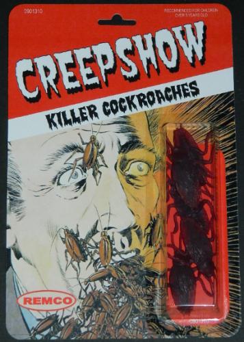 Creepshow cockroachesRemcon