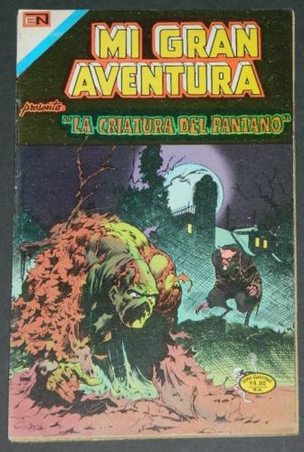 Mi Gran Aventura #004Mexico - 1975Swamp Thing #4