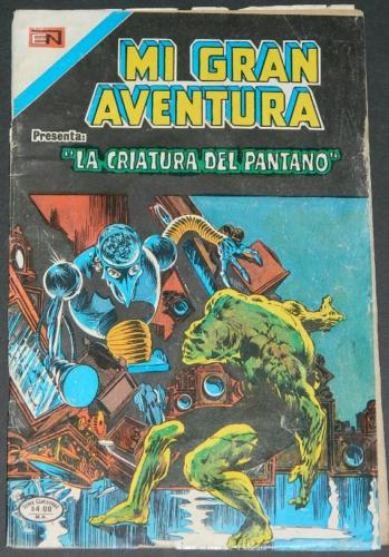 Mi Gran Aventura #006Mexico - 1975Swamp Thing #6