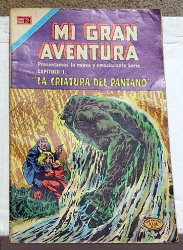 Mi Gran Aventura #001Mexico - 1975Swamp Thing #1